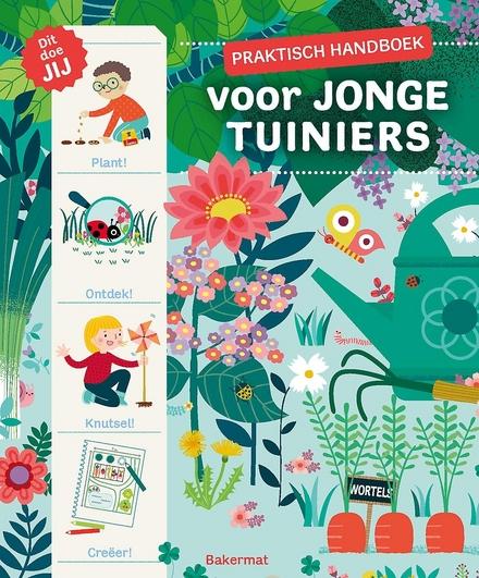 Praktisch handboek voor jonge tuiniers