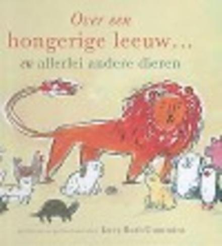 Over een hongerige leeuw ... en allerlei andere dieren