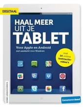 Haal meer uit je tablet : voor Apple en Android : met aandacht voor Windows