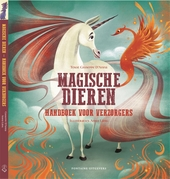 Magische dieren : handboek voor verzorgers