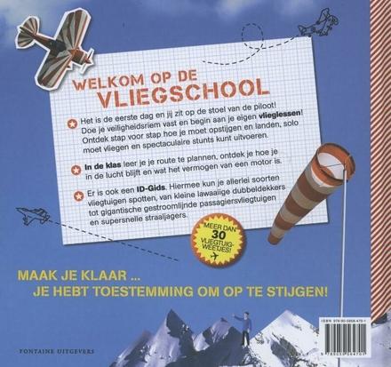 Vliegschool : stap voor stap een vliegtuig leren besturen