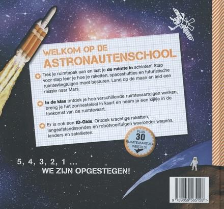 Astronautenschool : stap voor stap een ruimtevaartuig leren besturen