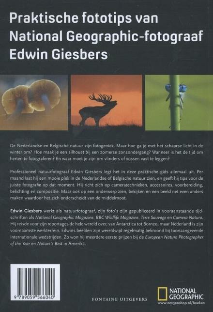 Handboek natuurfotografie Nederland & Belgie : een praktische gids om zelf het hele jaar door de mooiste natuurfoto...