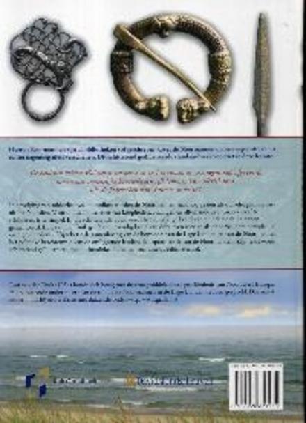 Noormannen in de Lage Landen : handelaren, huurlingen en heersers