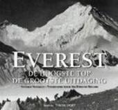 De Everest : de hoogste top, de grootste uitdaging