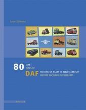 80 jaar DAF historie op kaart in beeld gebracht