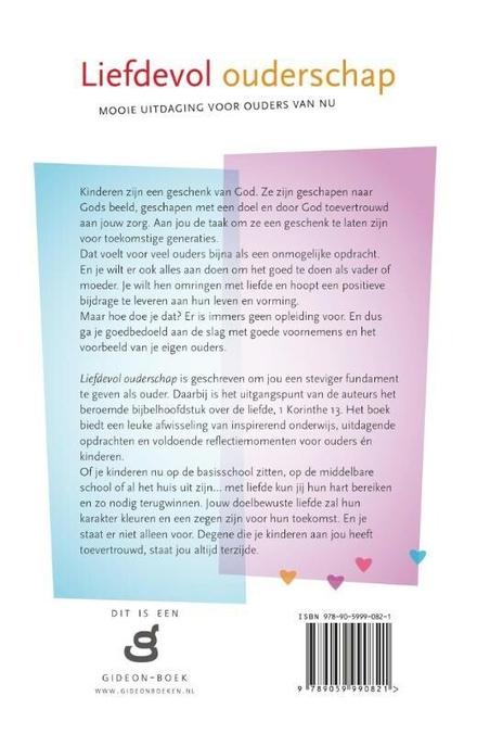 Liefdevol ouderschap : mooie uitdaging voor ouders van nu