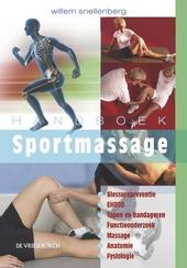 Handboek sportmassage : anatomie, fysiologie, blessurepreventie en blessures, ehbso en stoornissen in de algemene t...