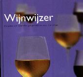 Wijnwijzer : de juiste wijn voor elke gelegenheid en voor elke smaak