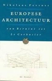 Europese architectuur : van Bernini tot Le Corbusier