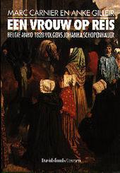 Een vrouw op reis : België anno 1828 volgens Johanna Schopenhauer