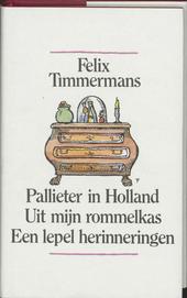 Pallieter in Holland ; Uit mijn rommelkas ; Een lepel herinneringen