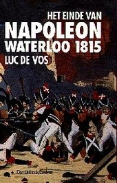 Het einde van Napoleon : Waterloo 1815