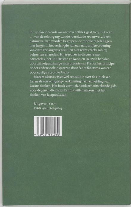 Ethiek en sublimatie : over De ethiek van de psychoanalyse van Jacques Lacan