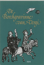 De borchgravinne van Vergi : naar handschrift-Van Hulthem en het Gentse fragment