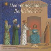 Hoe ver nog naar Bethlehem ?