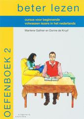 Beter lezen : cursus voor beginnende volwassen lezers in het Nederlands. Oefenboek 2