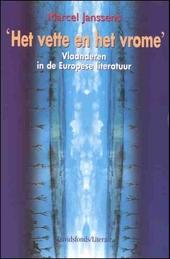 Het vette en het vrome : Vlaanderen in de Europese literatuur