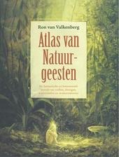 Atlas van de natuurgeesten : de fantastische en betoverende wereld van trollen, dwergen, waternimfen en zeemeerminn...