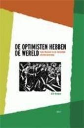 De optimisten hebben de wereld : Frans Masereel en de christelijke arbeidersbeweging