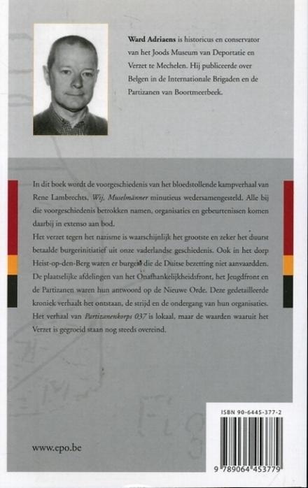 Partizaan Storms : kroniek van de Partizanendetachementen van Boortmeerbeek, Hofstade, Muizen, Kampenhout en Putte ...