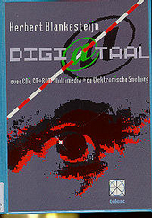 Digiataal : over CD-i, CD-ROM, Multimedia en de Elektronische Snelweg