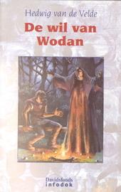 De wil van Wodan