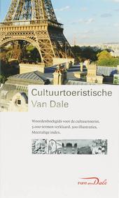 Cultuurtoeristische Van Dale : cultuurtoeristische woordenboekgids voor de cultuurreiziger