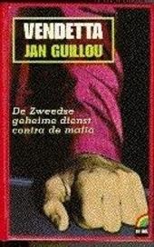 Vendetta : de Zweedse geheime dienst contra de mafia