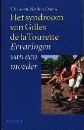 Het syndroom van Gilles de la Tourette : ervaringen van een moeder