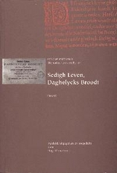 Sedigh leven, daghelycks broodt 1639