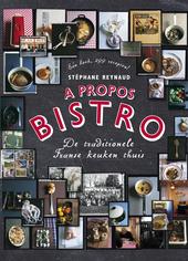 A propos bistro : de traditionele Franse keuken thuis