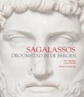 Sagalassos : droomstad in de bergen