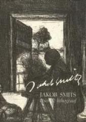 Jakob Smits : etser en lithograaf