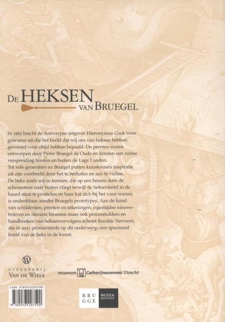 De heksen van Bruegel : hekserijvoorstellingen in de Lage Landen tussen 1450 en 1700