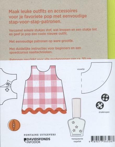 Ik maak zelf poppenkleertjes : maak leuke outfits en accessoires voor je favoriete pop met eenvoudige stap-voor-sta...