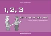 123, zo maak je een zin! : zelf zinnen bouwen in het Nederlands