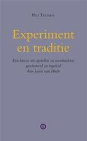 Experiment en traditie : een keuze uit opstellen en voordrachten. [I]