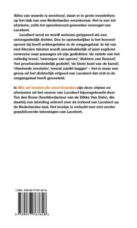 Wie wil stralen die moet branden : citaten en aforismen van Lucebert : met een inleiding over de invloed van Lucebe...