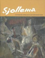 Sjollema, een bekende onbekende in de Nederlandse kunst