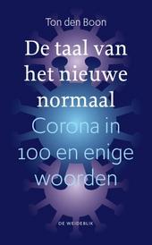 De taal van het nieuwe normaal : corona in 1000 en enige woorden