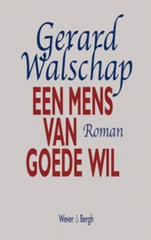 Een mens van goede wil : roman