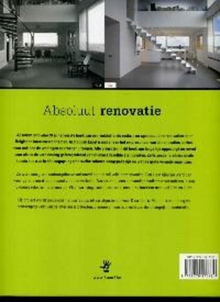 Absoluut renovatie : voor & na : informatie, plattegronden, foto's, interieurarchitecten, materialen. 01