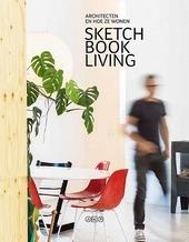 Sketchbook living : architecten en hoe ze wonen