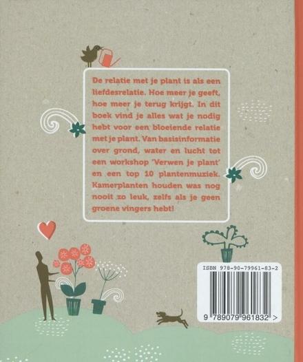Ik & mijn plant : het allerleukste kamerplantenhandboek