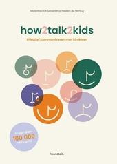 How2talk2kids : effectief communiceren met kinderen