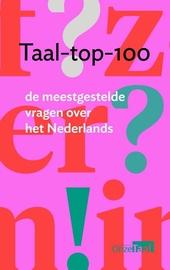 Taal-top-100 : de meestgestelde vragen over het Nederlands