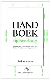 Handboek tijdsverloop : alles wat een schrijver moet weten over flashbacks, tijdsaanduidingen en meer