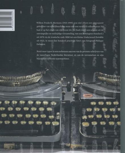 Nooit meer typen : de schrijfmachinecollectie van W.F. Hermans