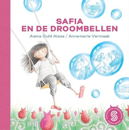 De broccolireus / Atilla Erdem ; Safia en de droombellen / Asma Ould Aissa